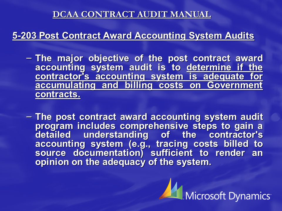 THE DEFENSE CONTRACT AUDIT AGENCY On 8 January 1965, the Defense Contract Audit Agency (DCAA) was formed.
