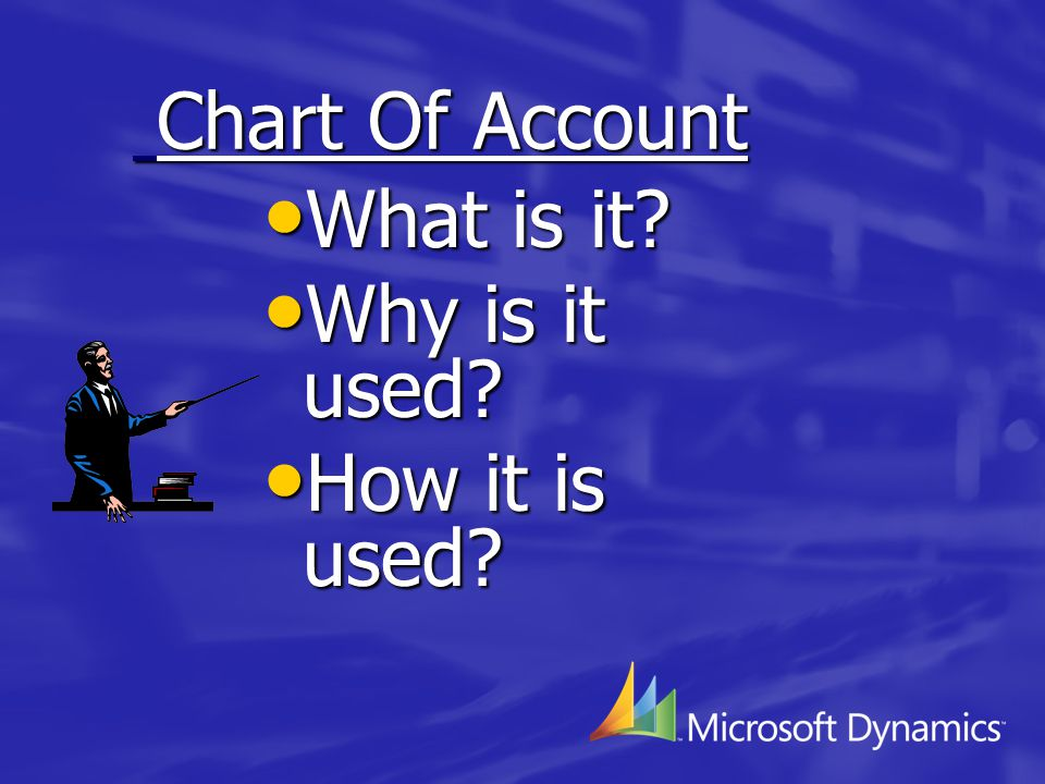 CHART OF ACCOUNTS What is it.