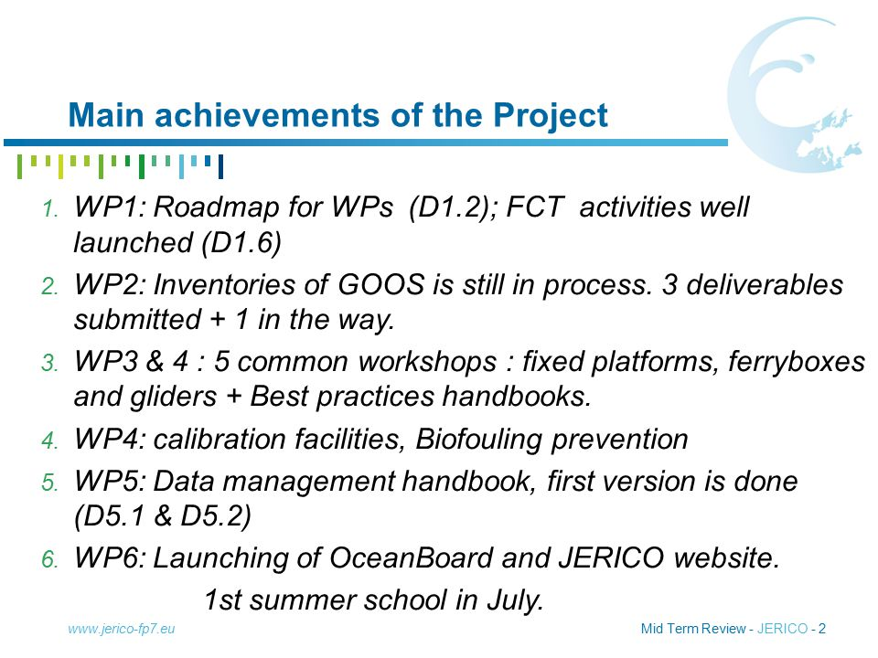 Mid Term Review - JERICO - 2 Main achievements of the Project www.jerico-fp7.eu 1.