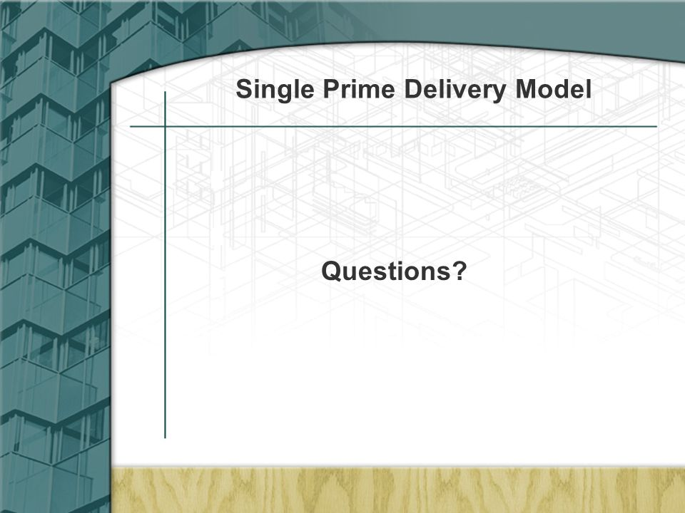 Single Prime Delivery Model Questions