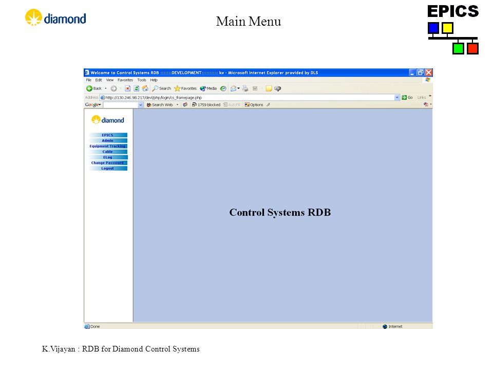 K.Vijayan : RDB for Diamond Control Systems Main Menu