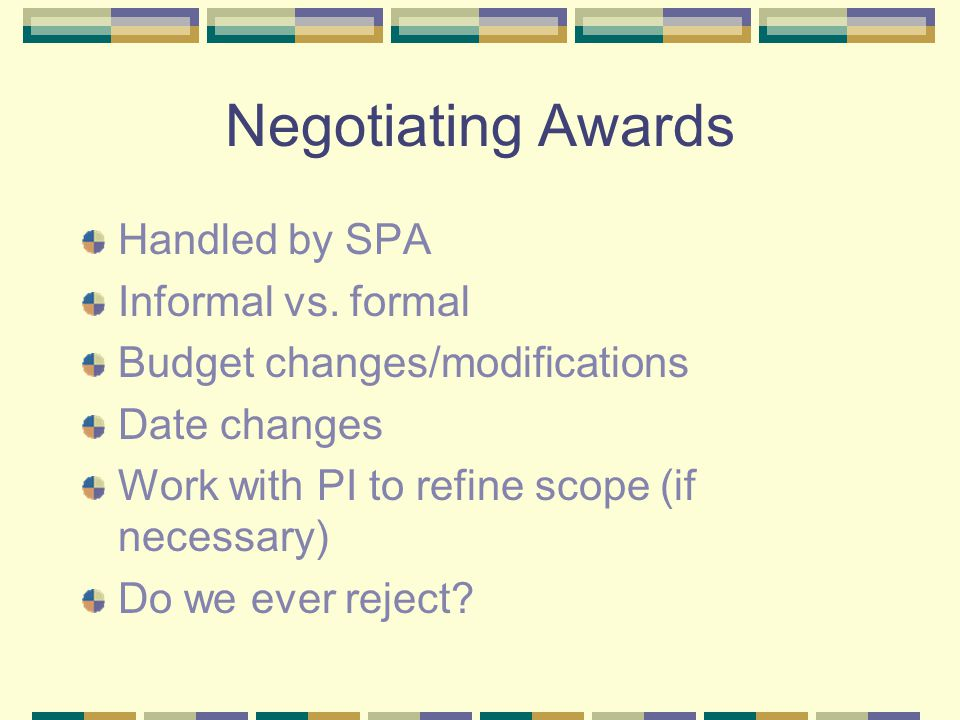 Negotiating Awards Handled by SPA Informal vs.