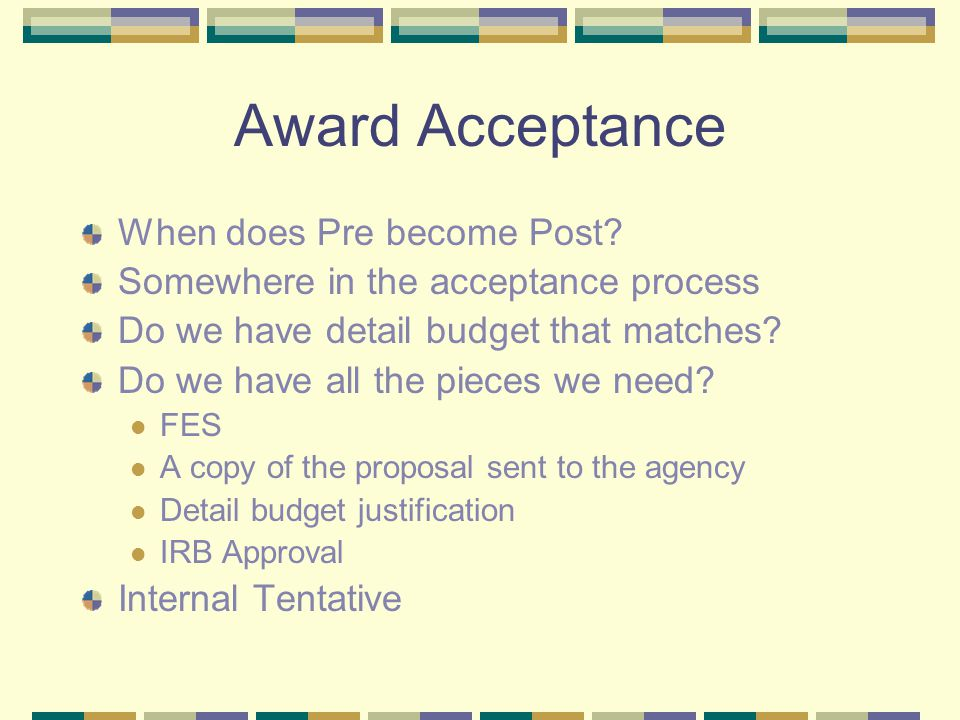 Award Acceptance When does Pre become Post.