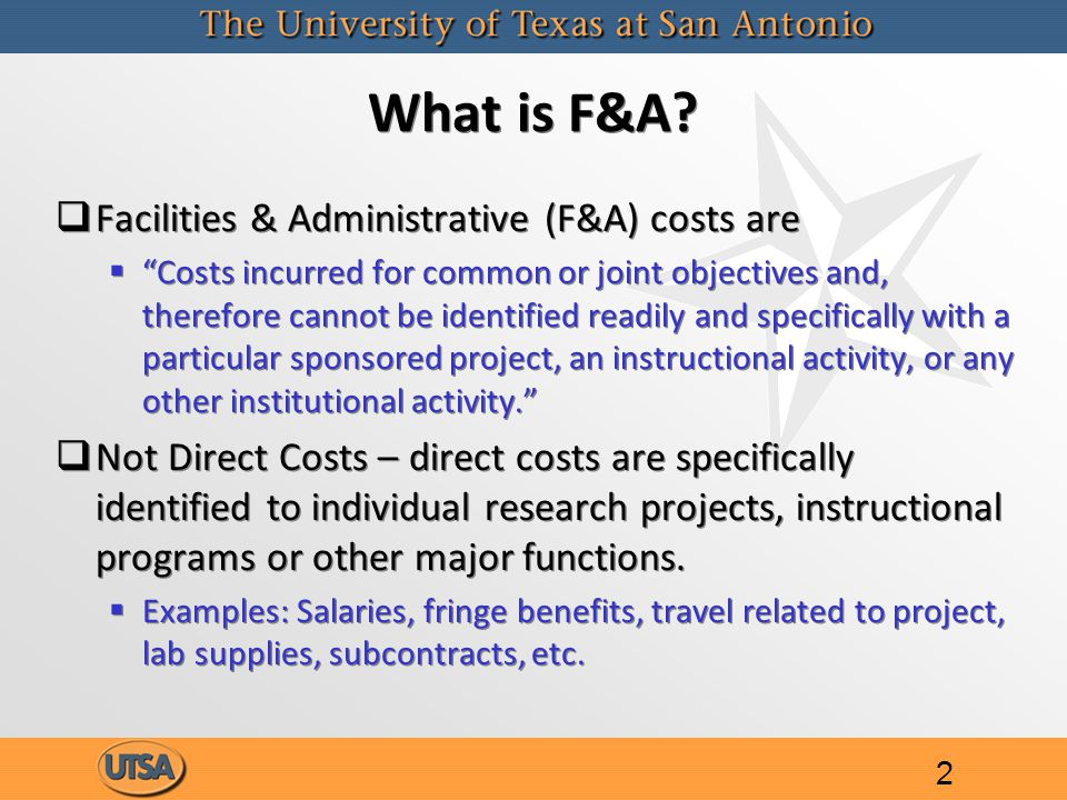 What is F&A.