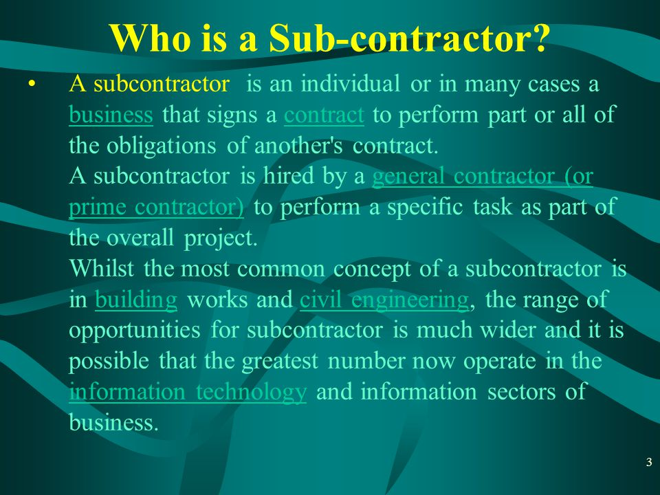 4 Today's construction industry is characterized by the prevalence of sub-contracts.