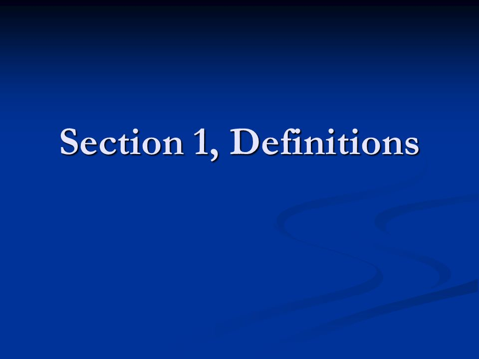 Section 1, Definitions