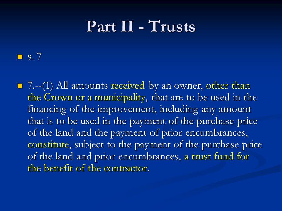 Part II - Trusts s. 7 s.