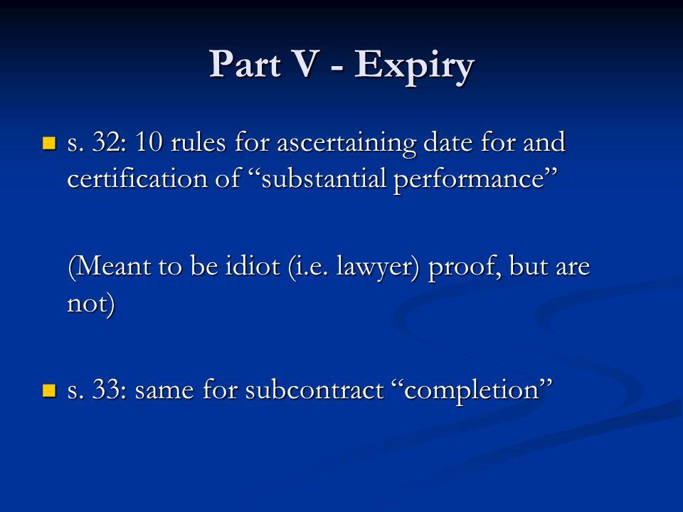 Part V - Expiry s.