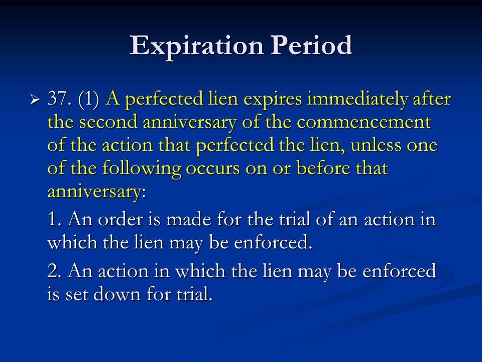 Expiration Period  37.
