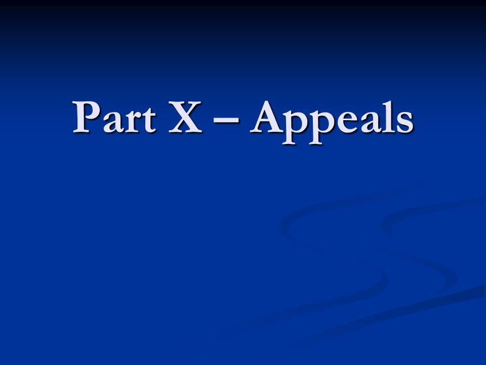 Part X – Appeals