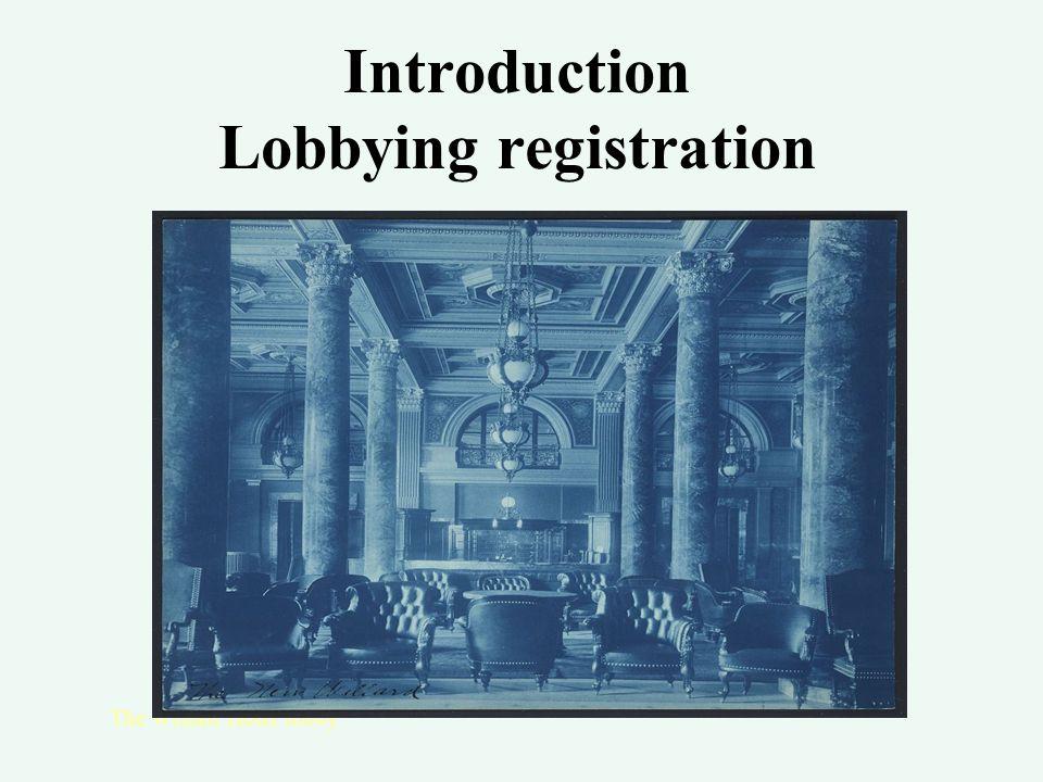 Introduction Lobbying registration The Willard Hotel lobby