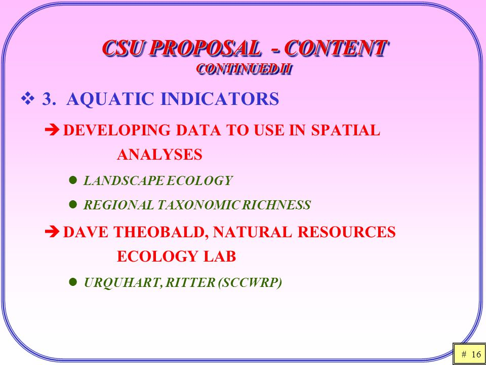 # 16 CSU PROPOSAL - CONTENT CONTINUED II  3.
