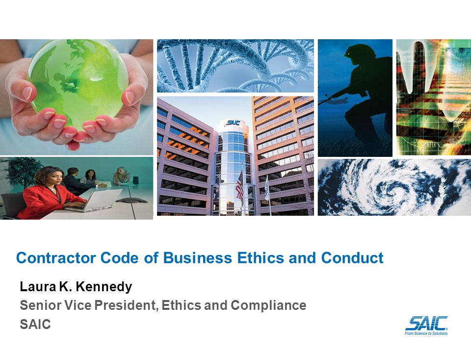 Contractor Code of Business Ethics and Conduct Laura K.