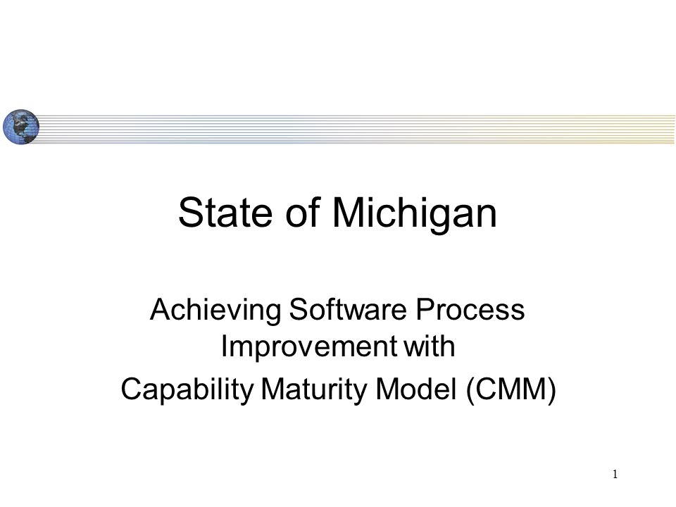 2 Outline What is CMM.What is a Maturity Level.