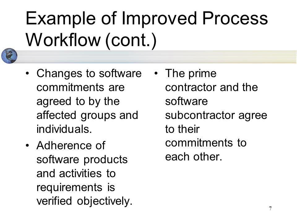 18 CMM Level 2 Next Steps Establish an Process Improvement Team to standardize a process for internal CMM certification prior to official CMM certification.