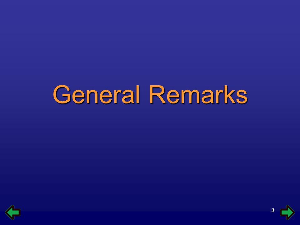 3 General Remarks
