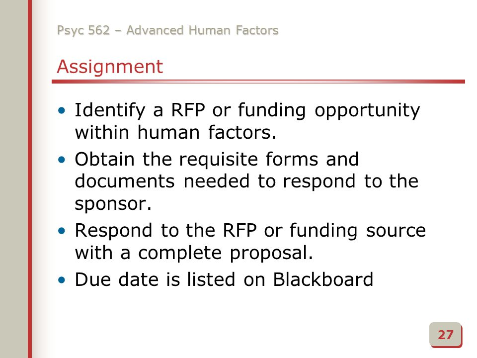 Psyc 562 – Advanced Human Factors Assignment Identify a RFP or funding opportunity within human factors.