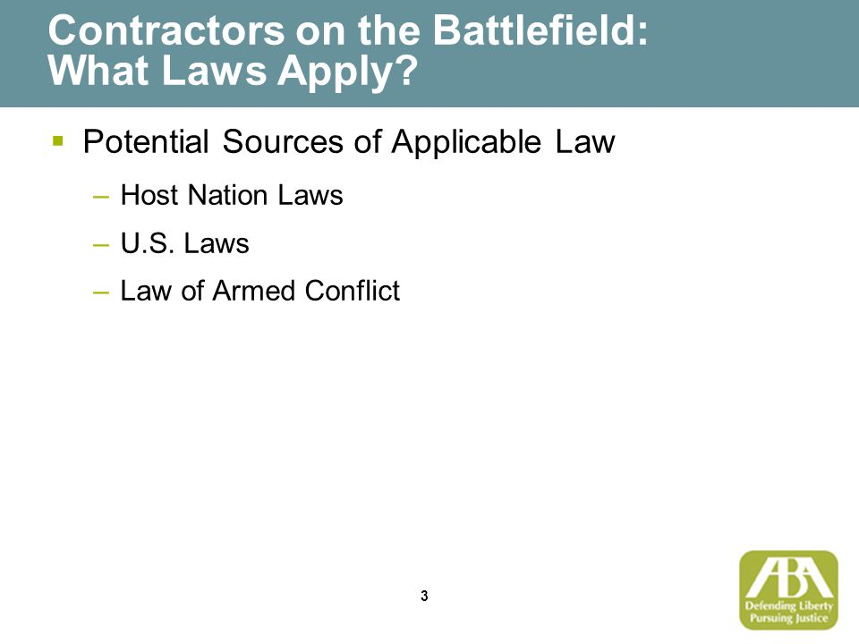 3 Contractors on the Battlefield: What Laws Apply.