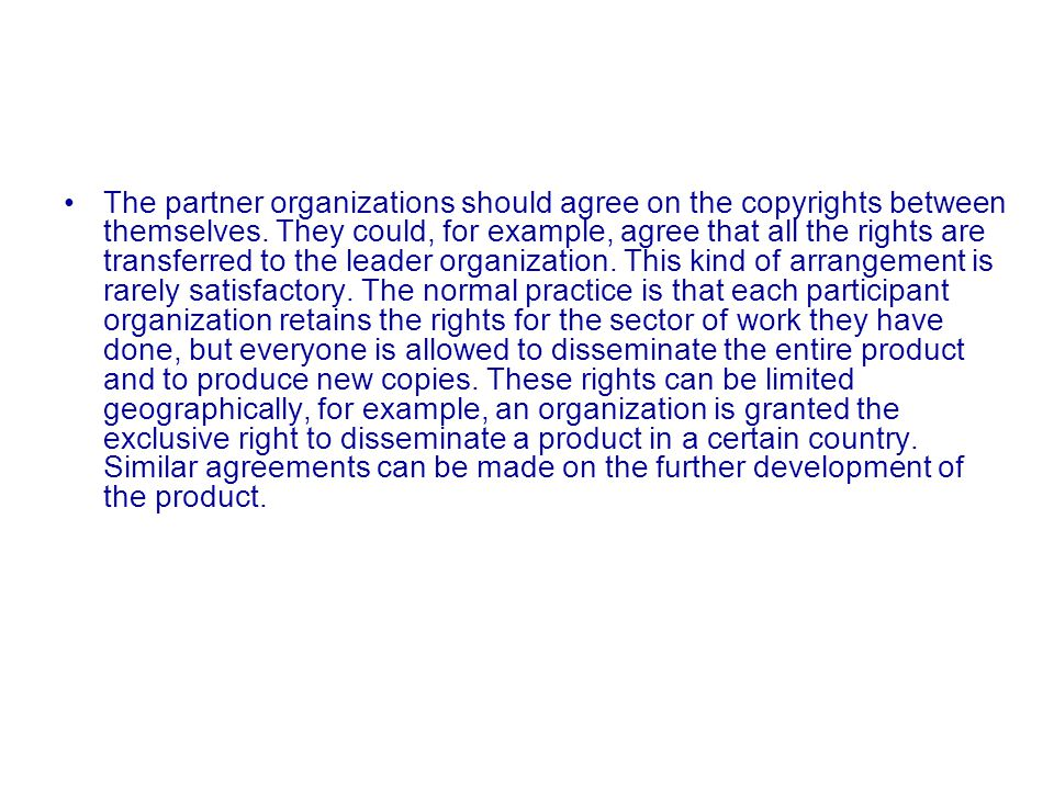 European © ommission The European Commission also has its own expectations concerning the copyrights.