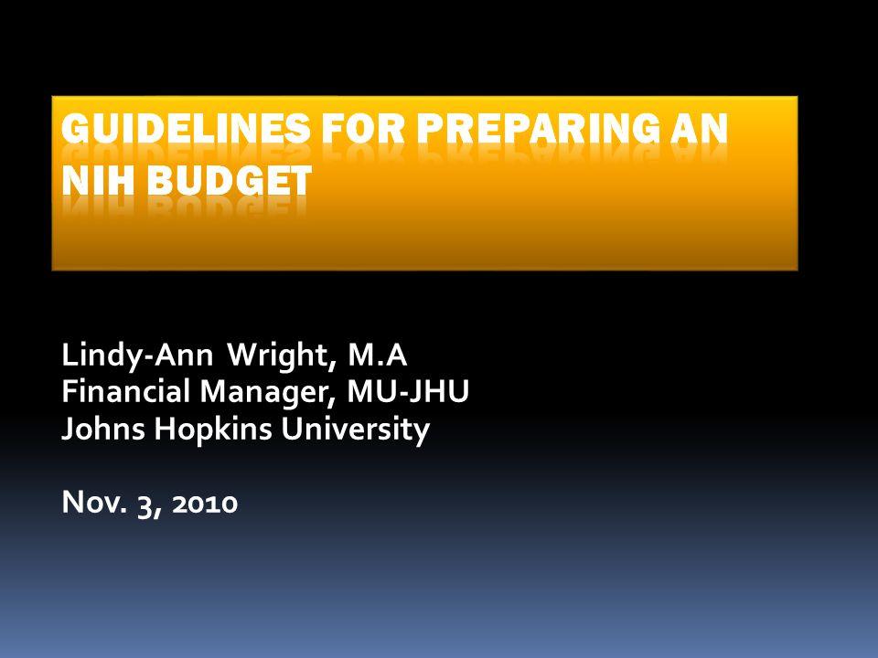 Lindy-Ann Wright, M.A Financial Manager, MU-JHU Johns Hopkins University Nov. 3, 2010