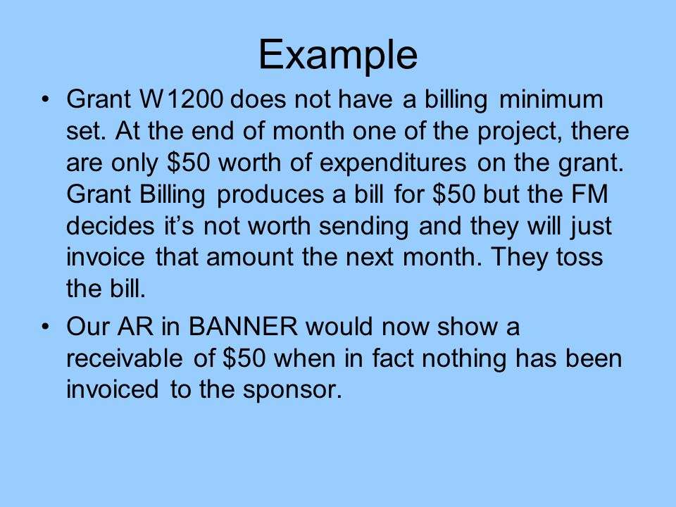 Example Grant W1200 does not have a billing minimum set.