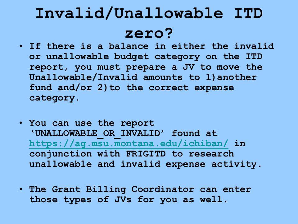 Invalid/Unallowable ITD zero.