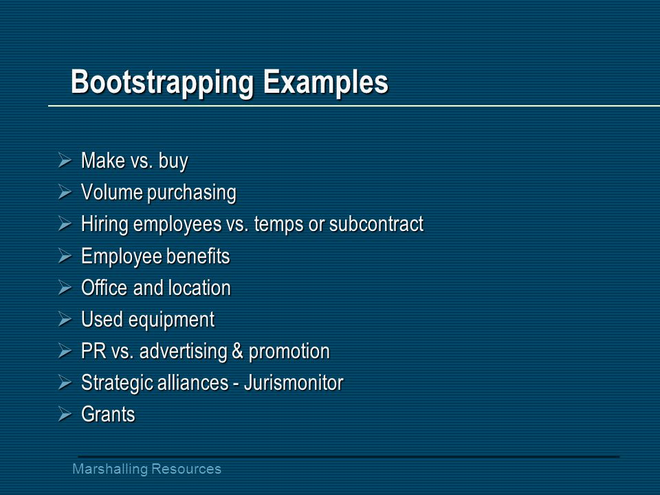 Marshalling Resources Bootstrapping Examples  Make vs.