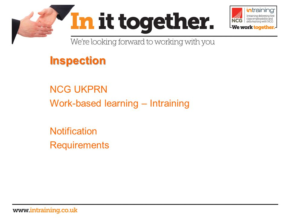 Inspection NCG UKPRN Work-based learning – Intraining Notification Requirements