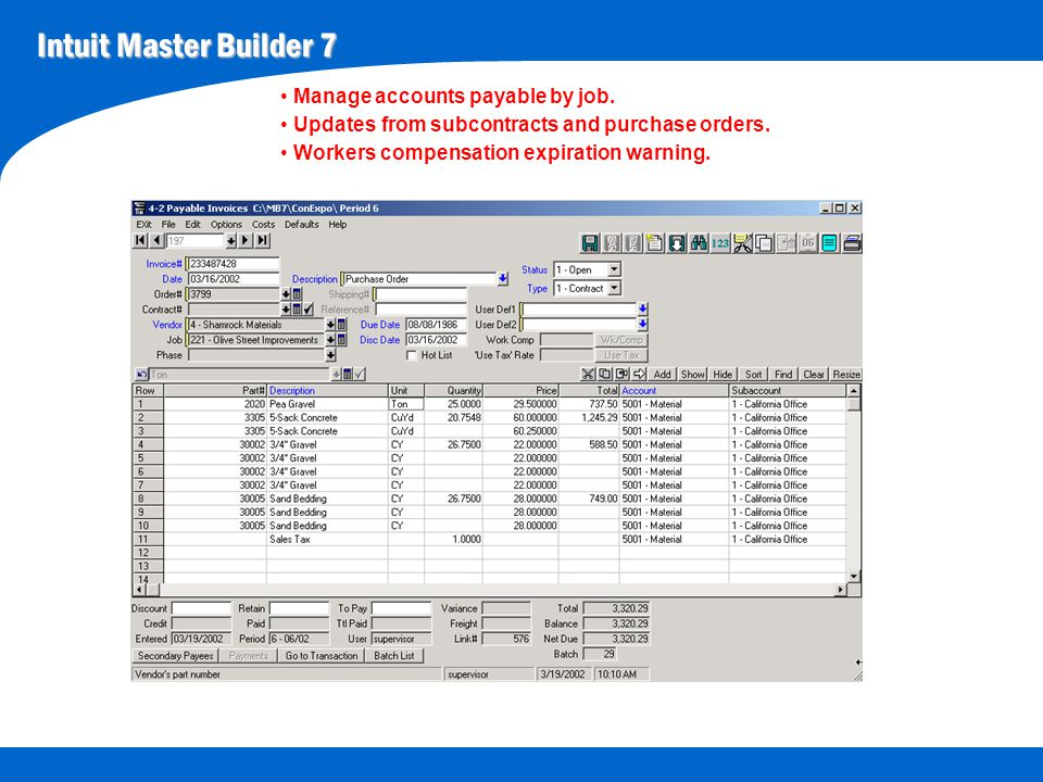 Intuit Master Builder 7 Manage accounts payable by job.