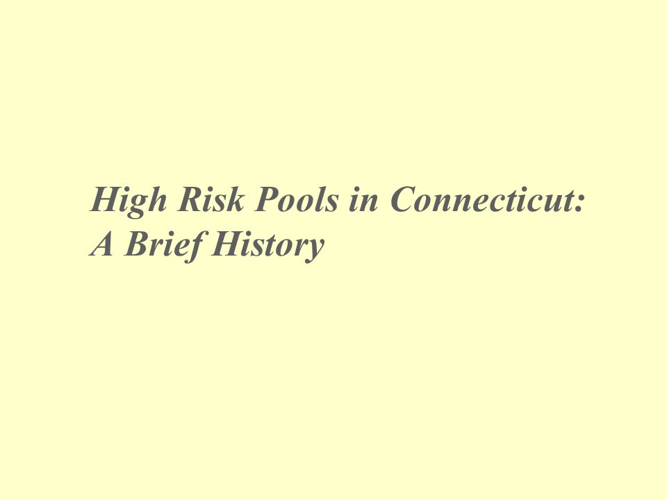 High Risk Pools in Connecticut: A Brief History