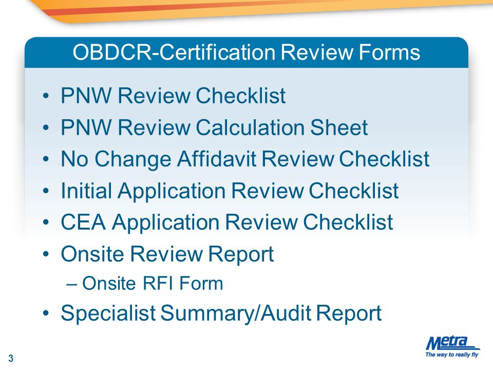 OBDCR-Certification Review Forms PNW Review Checklist PNW Review Calculation Sheet No Change Affidavit Review Checklist Initial Application Review Che