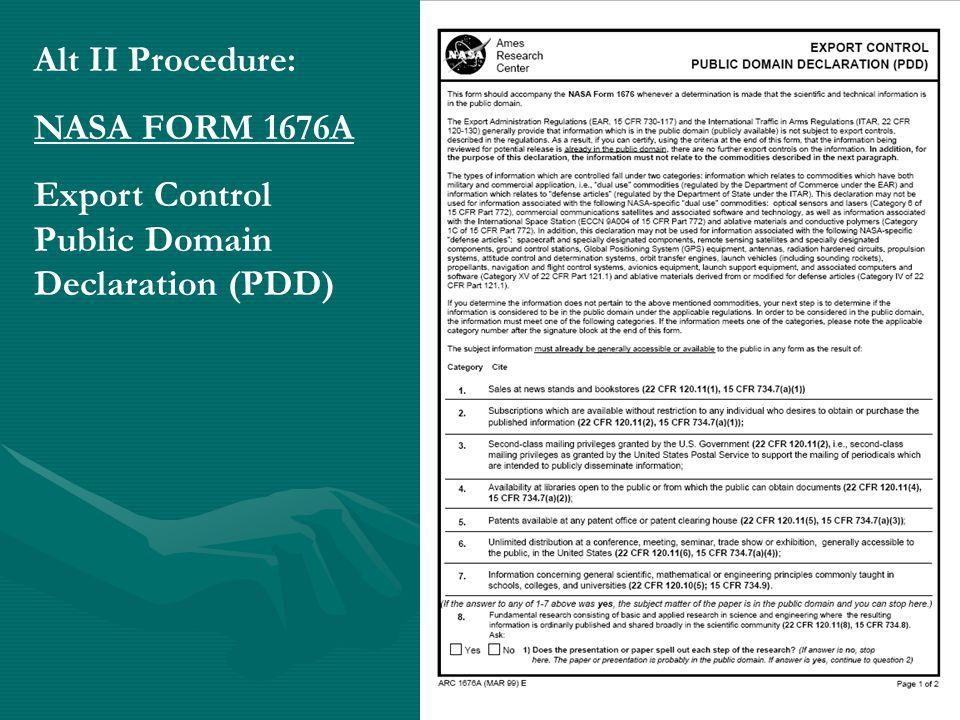 Alt II Procedure: NASA FORM 1676A Export Control Public Domain Declaration (PDD)