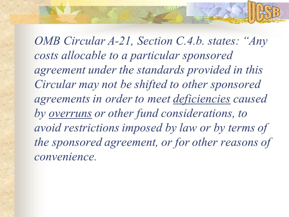 OMB Circular A-21, Section C.4.b.