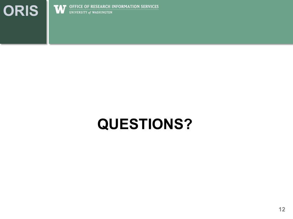ORIS QUESTIONS? 12