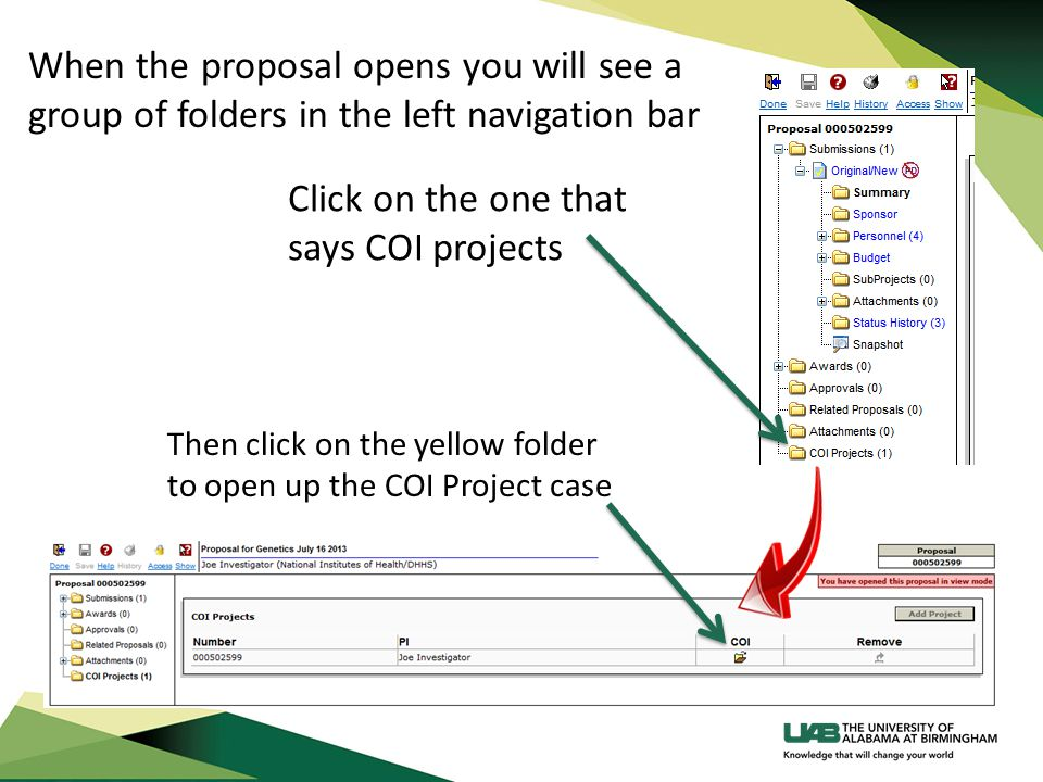 When the proposal opens you will see a group of folders in the left navigation bar Then click on the yellow folder to open up the COI Project case Cli