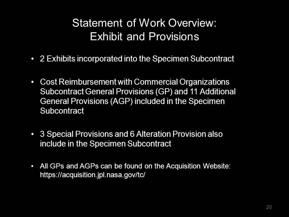 2 Exhibits incorporated into the Specimen Subcontract Cost Reimbursement with Commercial Organizations Subcontract General Provisions (GP) and 11 Addi
