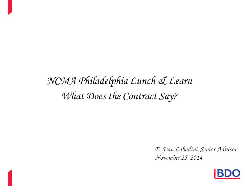 NCMA Philadelphia Lunch & Learn What Does the Contract Say.
