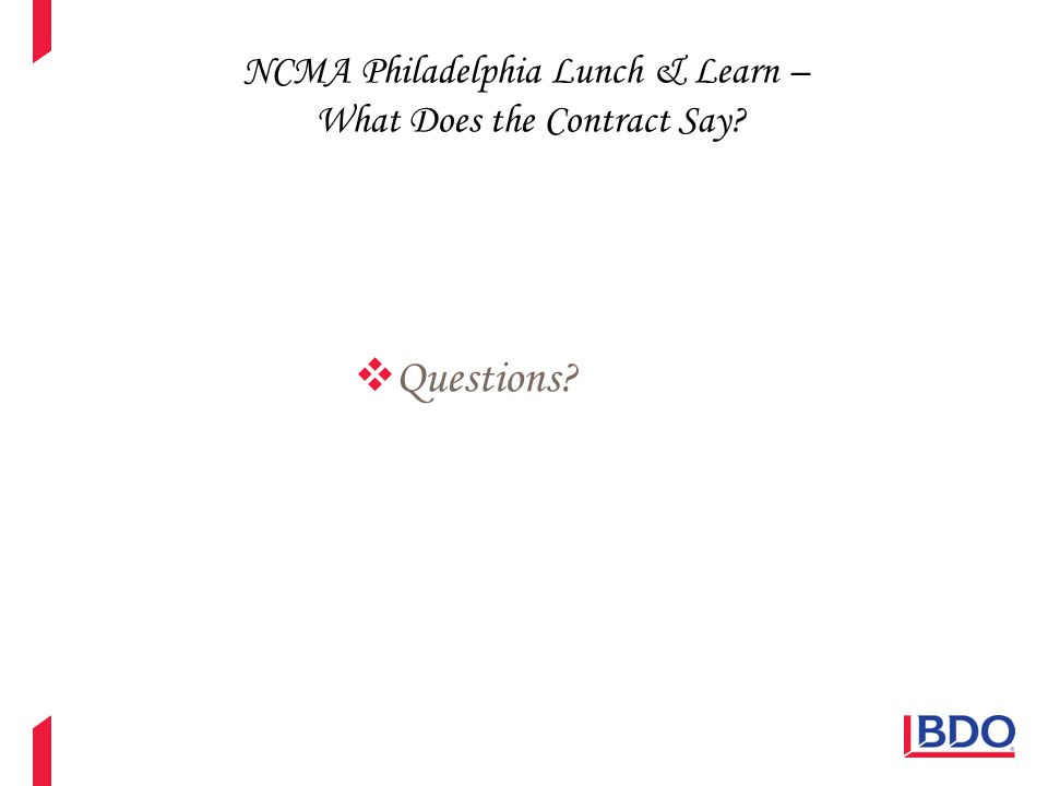 NCMA Philadelphia Lunch & Learn – What Does the Contract Say?  Questions?