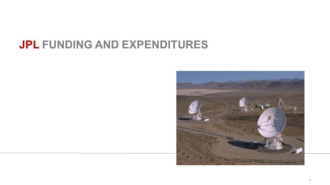 5 JPL FUNDING AND EXPENDITURES