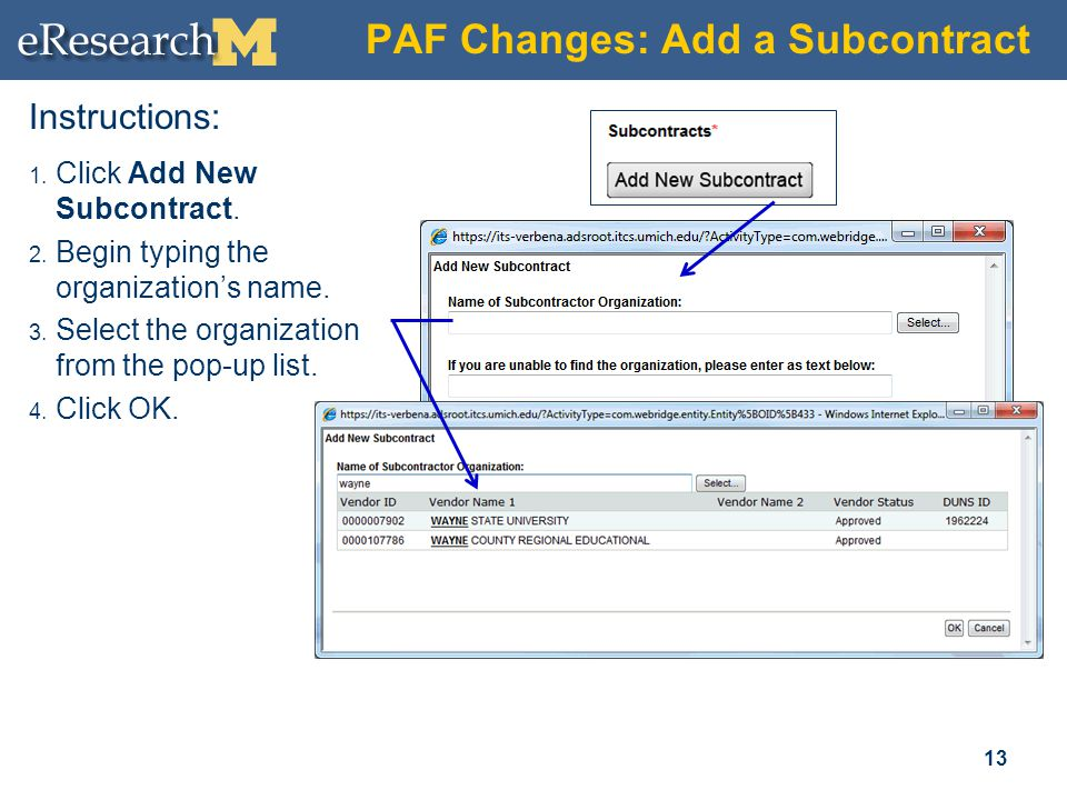 PAF Changes: Add a Subcontract 13 Instructions: 1.
