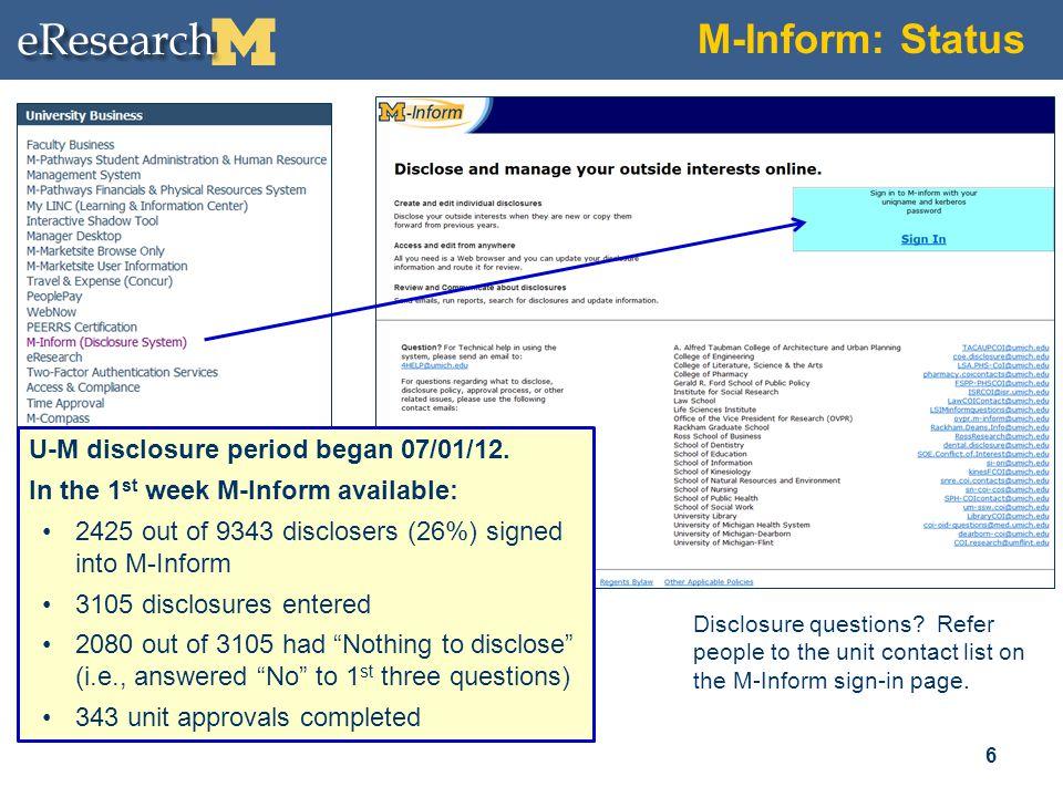 M-Inform: Status 6 U-M disclosure period began 07/01/12.