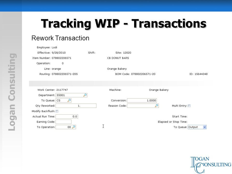 Logan Consulting Tracking WIP - Transactions Rework Transaction