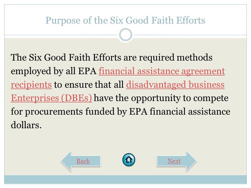 THE SIX GOOD FAITH EFFORTS EPA Office of Small Business Programs Disadvantaged Business Enterprise (DBE) Program Computer-Based Learning Series Start