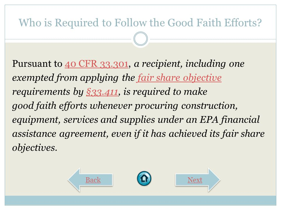 The Six Good Faith Efforts If the prime contractor awards subcontracts, require the prime contractor to take the steps in paragraphs (a) through (e) of this section.