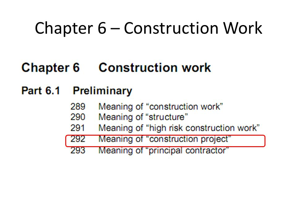 Chapter 6 – Construction Work