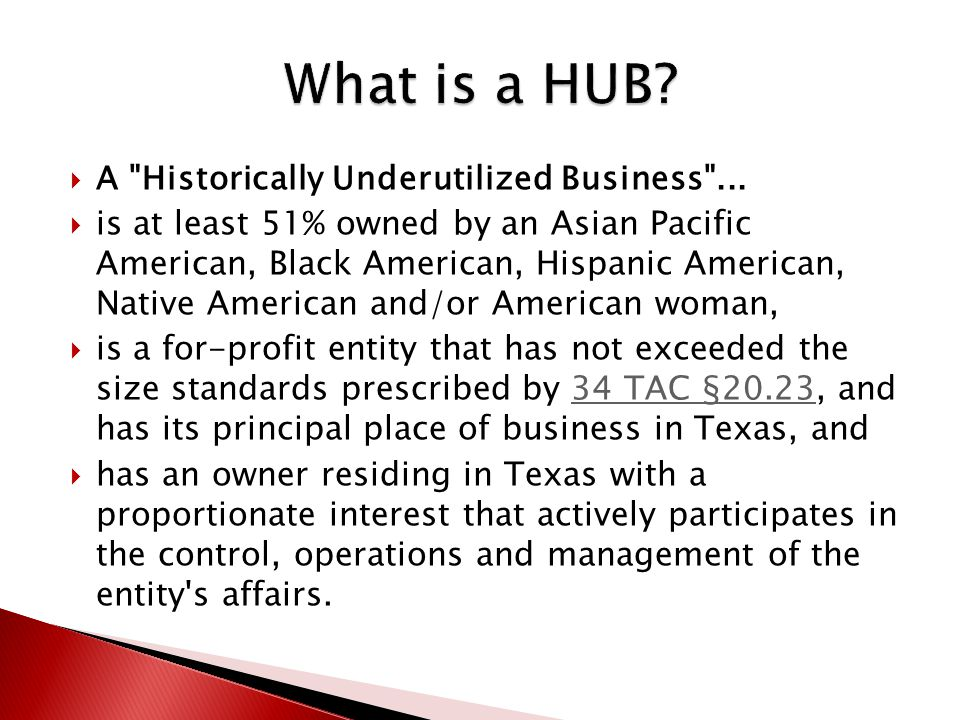  A Historically Underutilized Business ...