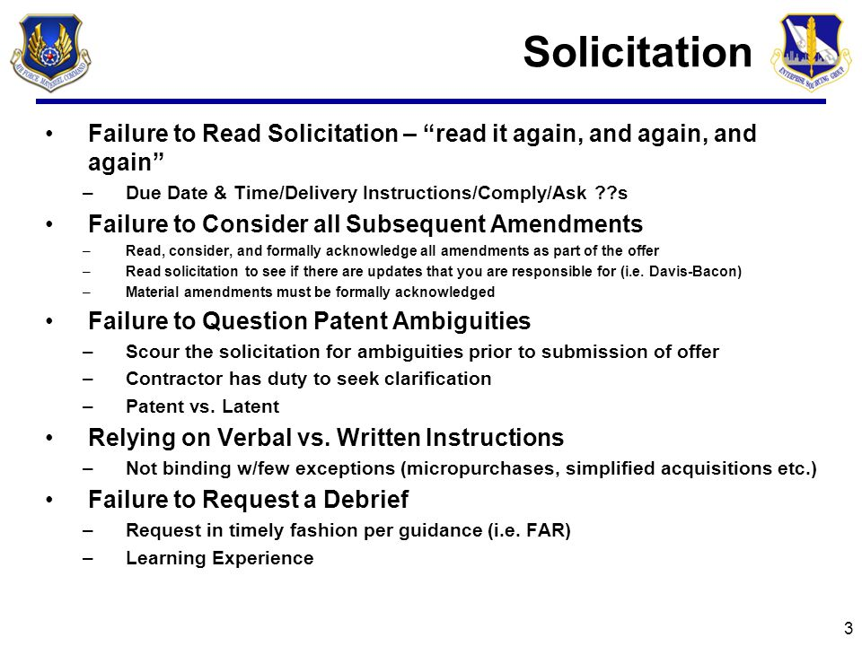 """Solicitation Failure to Read Solicitation – """"read it again, and again, and again"""" –Due Date & Time/Delivery Instructions/Comply/Ask ??s Failure to Con"""