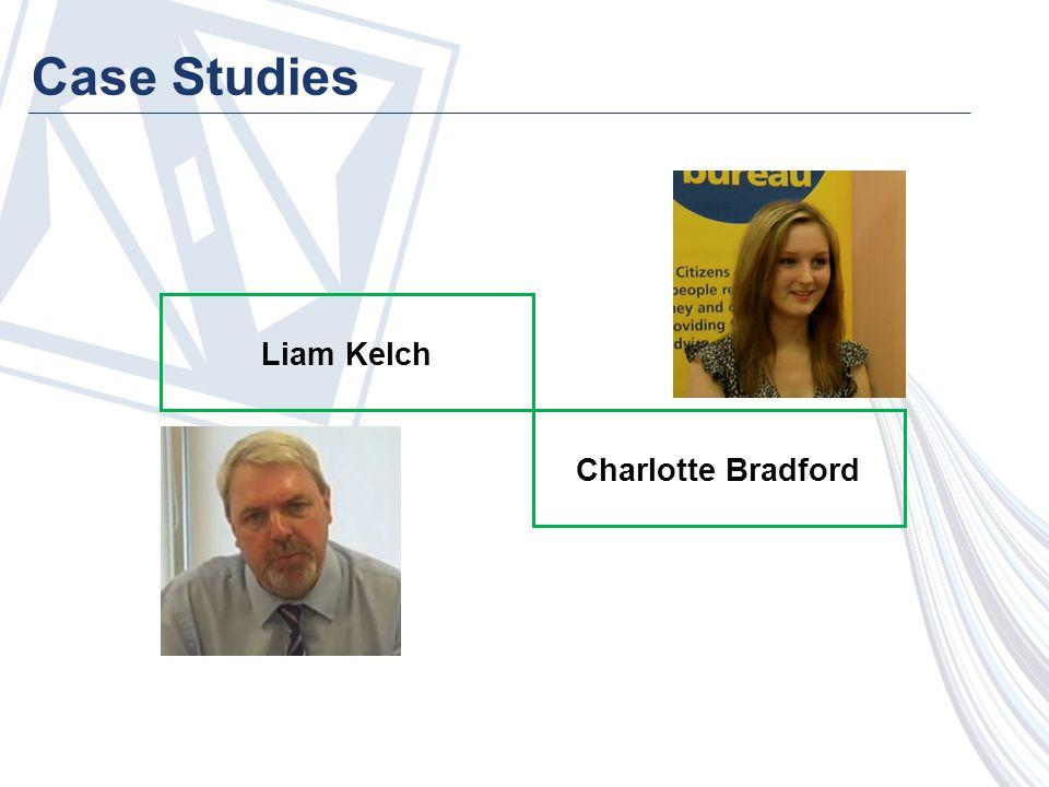 Case Studies Liam Kelch Charlotte Bradford