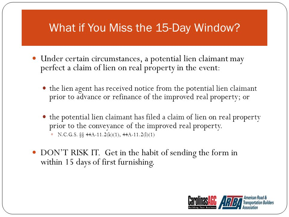 Under certain circumstances, a potential lien claimant may perfect a claim of lien on real property in the event : the lien agent has received notice from the potential lien claimant prior to advance or refinance of the improved real property; or the potential lien claimant has filed a claim of lien on real property prior to the conveyance of the improved real property.