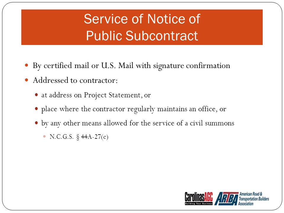 Service of Notice of Public Subcontract By certified mail or U.S.